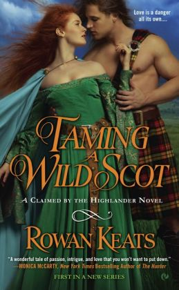 Taming a Wild Scot (Claimed by the Highlander Series #1