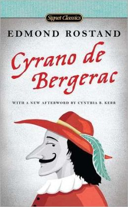 A review of edmond rostands book cyrano de bergerac