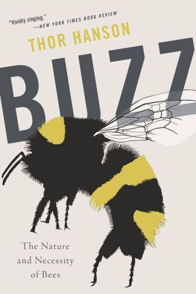Buzz: The Nature and Necessity of Bees – B&N Readouts