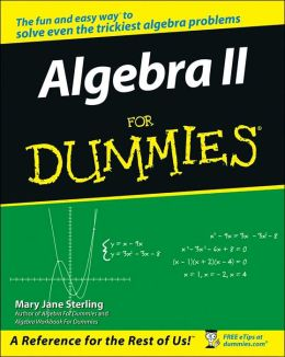 algebra ii for dummies by mary jane sterling 9780471775812 paperback barnes noble. Black Bedroom Furniture Sets. Home Design Ideas