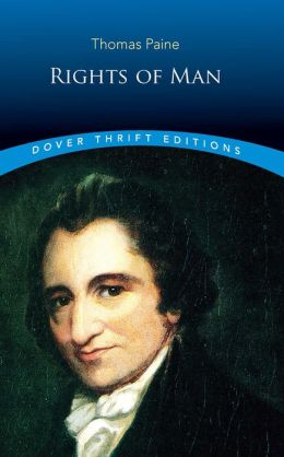 THE THOMAS PAINE RIGHTS MAN OF
