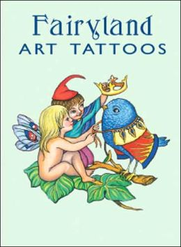Fairyland Tattoos (Dover Tattoos) Richard Doyle and Marty Noble