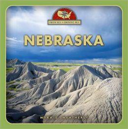Nebraska (From Sea to Shining Sea, Second) Myra Weatherly