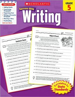 Scholastic Success With Writing Grade 5 By Scholastic border=