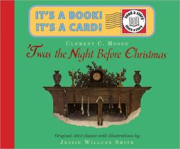 'Twas the Night Before Christmas Send-A-Story Clement Clarke Moore and Jessie Willcox Smith