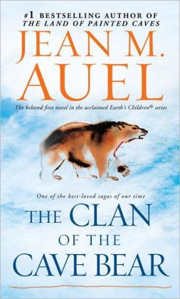 Clan of the Cave Bear (Earths Children 1) Jean M Auel