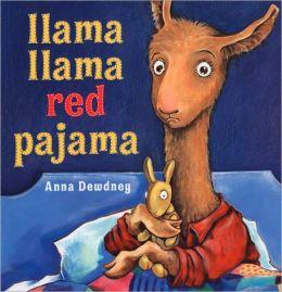 Llama Llama Red Pajama Anna Dewdney