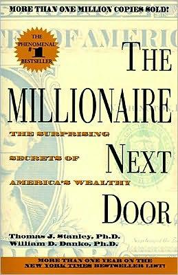 the millionaire next door the surprising secret of america wealthy