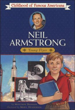 Neil Armstrong: Young Pilot (Childhood of Famous Americans ...