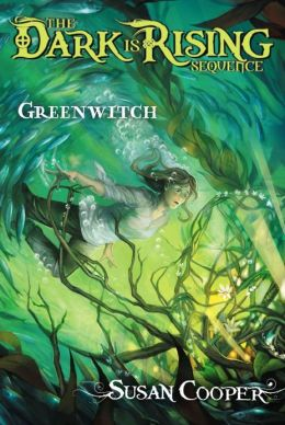 Greenwitch (The Dark Is Rising Sequence Series #3)