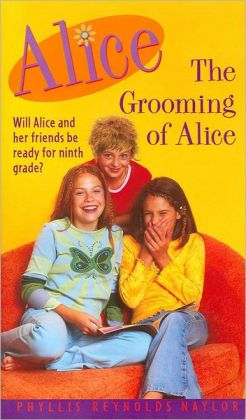 The Grooming Of Alice By Phyllis Reynolds Naylor border=