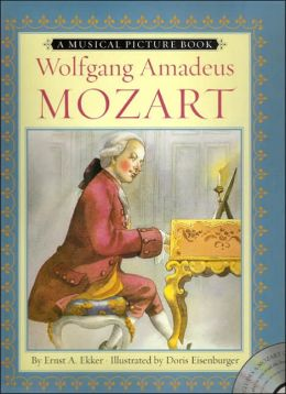 Wolfgang Amadeus Mozart: A Musical Picture Book by Enrst ... Wolfgang Amadeus Mozart Musical