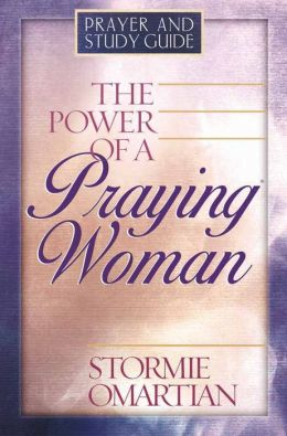 The Power of a Praying Woman Prayer and Study Guide by Stormie Omartian | 9780736908580