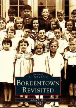 Bordentown (Images of America) Arlene S. Bice