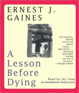 A lesson before dying by ernest