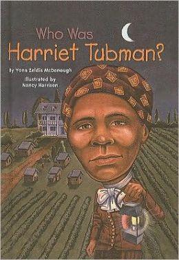 Who Was Harriet Tubman? by Yona Zeldis McDonough ...