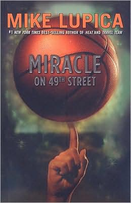 Miracle On 49th Street By Mike Lupica 9780756981570 border=