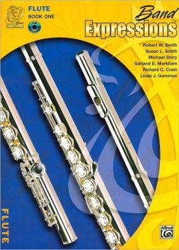 Band Expressions: Trumpet Edition, Book One Robert W. Smith, Susan L. Smith, Michael Story and Garland E. Markham