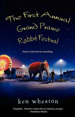 First Annual Grand Prairie Rabbit Festival Ken Wheaton