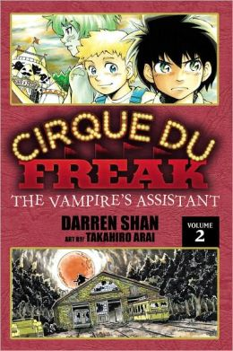 Cirque du Freak Manga, Vol. 2: The Vampire's Assistant by Darren Shan | 9780759530386