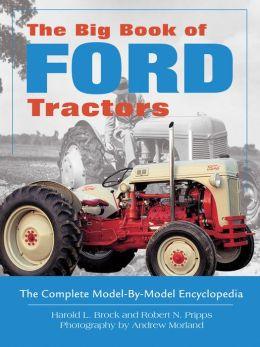 the big book of ford tractors by harold l brock paperback barnes noble. Black Bedroom Furniture Sets. Home Design Ideas