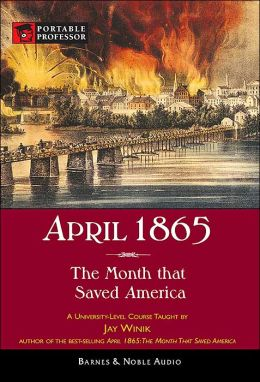 April 186 The Month That Saved America Essay