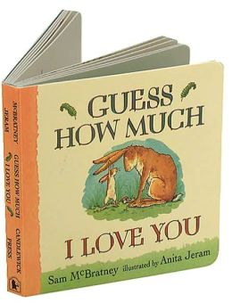 Guess How Much I Love You (Board Book) by Sam McBratney ...