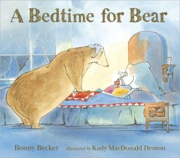 A Bedtime for Bear by Bonny Becker | 9780763641016 ...