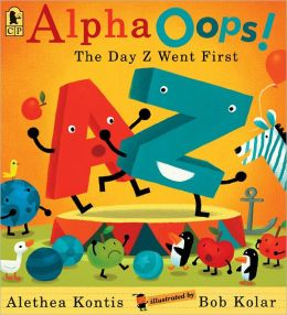 AlphaOops!: The Day Z Went First Alethea Kontis