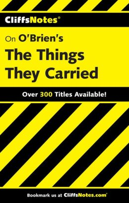 O'Brien's The Things They Carried (Cliffs Notes) Jill Colella