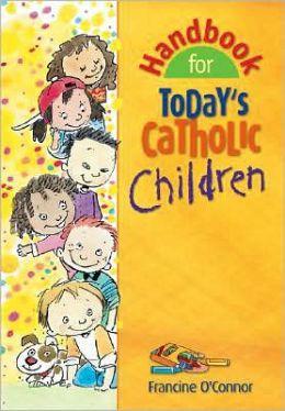 Handbook For Today S Catholic Teen 46