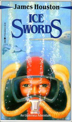 Ice Swords James A. Houston