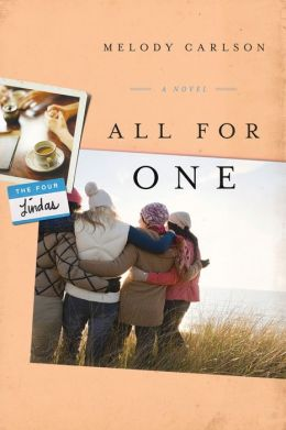 All For One A Novel By Melody Carlson 9780781406178