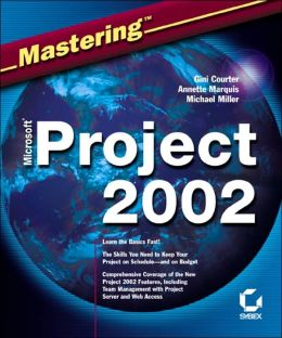 Mastering Microsoft Project 2002 Michael Miller