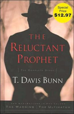 The Reluctant Prophet: The Complete Story Davis Bunn