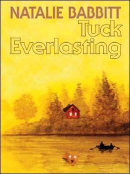 Tuck Everlasting By Natalie Babbitt 9780786251810 border=