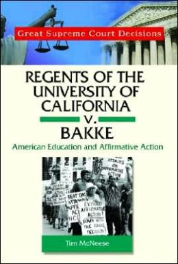 regents with the actual college or university with cal sixth is v bakke