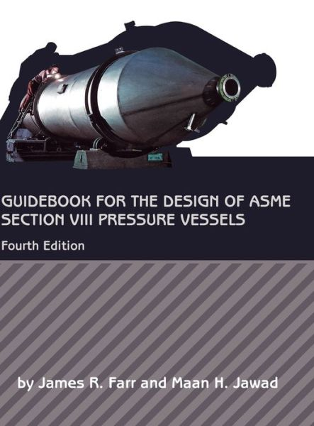 Guidebook for the Design of ASME Section VIII Pressure