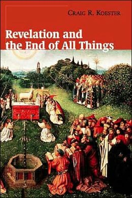 Revelation and the End of All Things Craig R. Koester