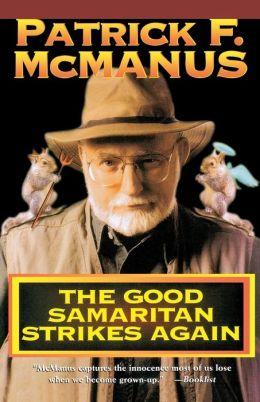 The Good Samaritan Strikes Again By Patrick F Mcmanus border=