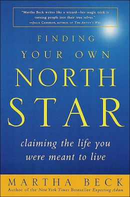 Finding Your Own North Star: Claiming the Life You Were Meant to Live (2001)