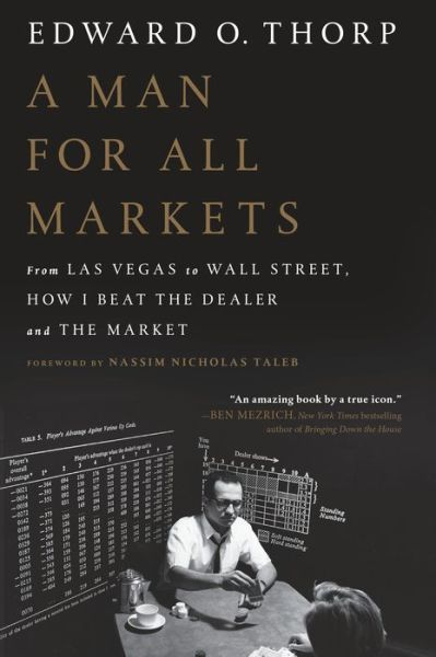 A Man for All Markets: From Las Vegas to Wall Street, How I
