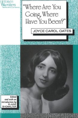 Theme of joyce carol oates where are you going where have you been