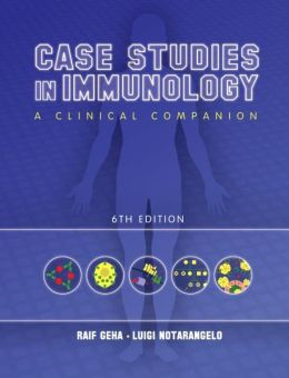Case studies in immunology : a clinical companion