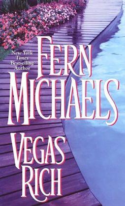 Vegas Rich Fern Michaels