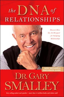 The Dna Of Relationships By Gary Smalley 9780842355308 border=