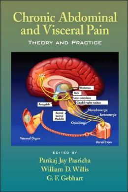 Chronic Abdominal and Visceral Pain: Theory and Practice Pankaj Jay Pasricha, William D. Willis and G. F. Gebhart