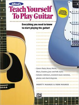 alfred 39 s teach yourself to play guitar book enhanced cd by morty manus 9780882846798. Black Bedroom Furniture Sets. Home Design Ideas