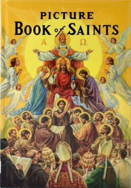 New Picture Book of Saints: Illustrated Lives of the ...