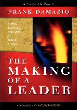 The making of a leader frank damazio